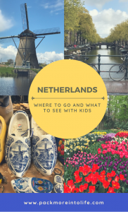 Best Places to Visit in Netherlands with Kids